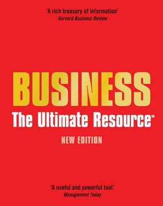 Business: The Ultimate Resource A & C Black
