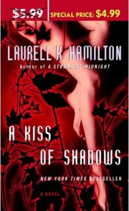 Book Review: Laurell K. Hamilton's A Kiss of Shadows