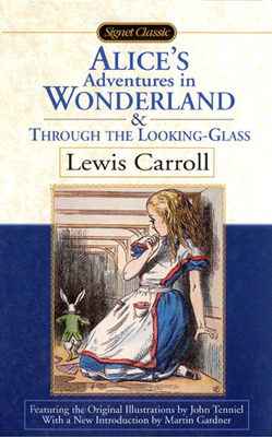 Alice's Adventures in Wonderland & Through the Looking-Glass (Mass Market Paperback)