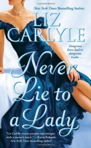 Book Review: Liz Carlyle's Never Lie to a Lady