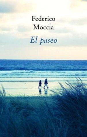 Reseña #30: El Paseo - Federico Moccia