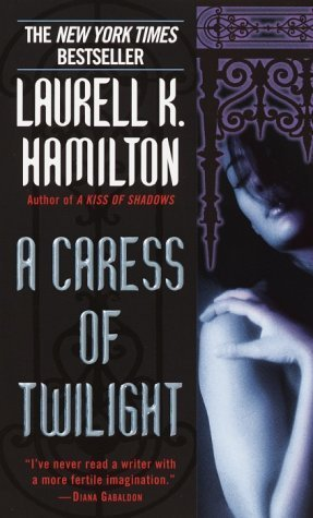 Book Review: Laurell K. Hamilton's A Caress of Twilight