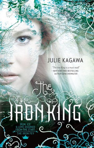 The Iron King by Julie Kagawa book cover