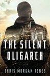 The Silent Oligarch (Ben Webster, #1)