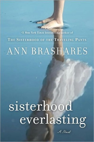 Sisterhood Everlasting (Sisterhood, #5) - Ann Brashares