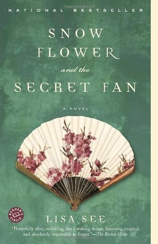 Snow Flower and the Secret Fan