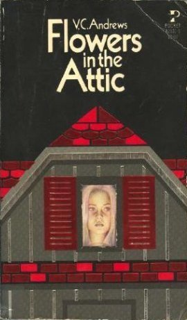 Book Review: Flowers in the Attic by V.C. Andrews