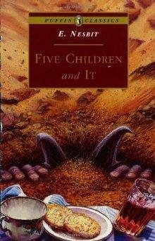 Five Children and It (Five Children, #1)