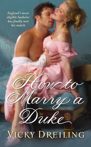 How to Marry a Duke (2011) by Vicky Dreiling