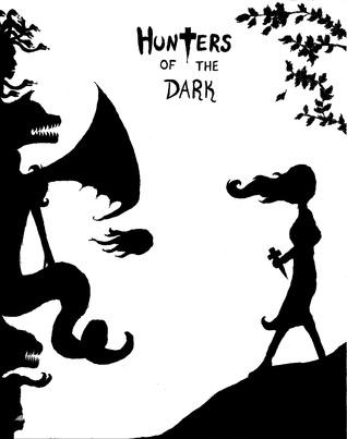 Hunters of the Dark Omnibus 1  by  Dave Ferraro