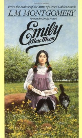 Emily of New Moon (Emily of New Moon, #1)