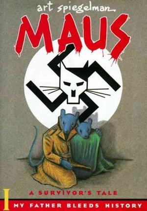 Maus I : A Survivor's Tale : My Father Bleeds History (Maus, #1)