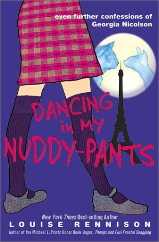 Dancing in My Nuddy-Pants (Confessions of Georgia Nicolson, #4)