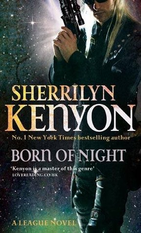 Born of Night (The League, #1)