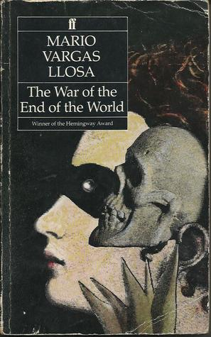The War of the End of the World  by Mario Vargas Llosa />