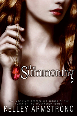 The Summoning (Darkest Powers #1) by Kelley Armstrong | Review