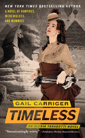 Book Review: Gail Carriger's Timeless
