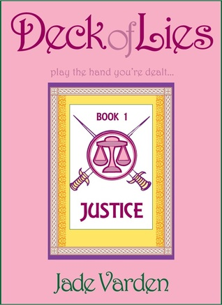 Justice (Deck of Lies, #1)