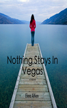 Nothing Stays In Vegas