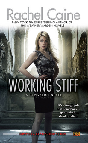 Book Review: Rachel Caine's Working Stiff