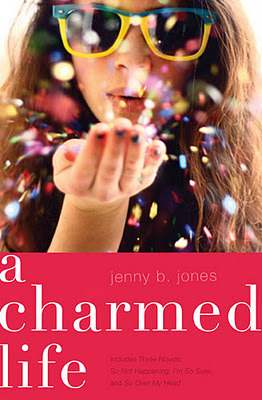 A Charmed Life (The Charmed Life) Jenny B. Jones