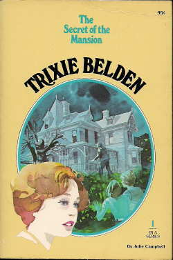 The Secret of the Mansion (Trixie Belden, #1)