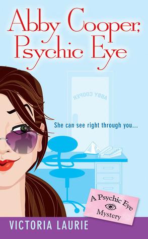Abby Cooper, Psychic Eye (Psychic Eye Mystery, #1)