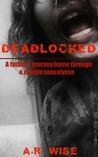 Deadlocked (Deadlocked, #1)
