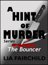 The Bouncer (A Hint of Murder #3)