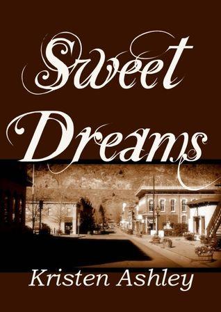 Sweet Dreams by Kristen Ashley