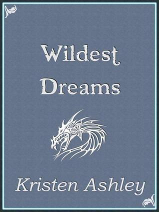 Review: Wildest Dreams by Kristen Ashley