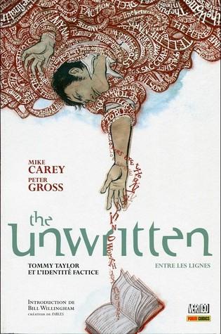Tommy Taylor et l'identité factice (The Unwritten - Entre les lignes, #1) (2011)
