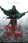 Prince of Thorns (The Broken Empire, #1)