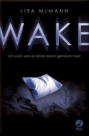 WAKE: Ich weiß, was du letzte Nacht geträumt hast