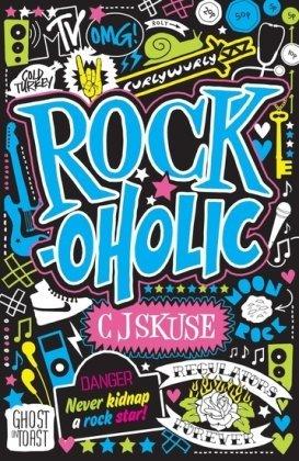 Rockoholic – C.J. Skuse