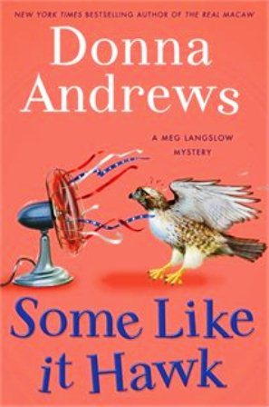 Book Review: Donna Andrews' Some Like It Hawk