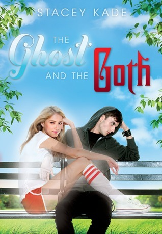 The Ghost and the Goth by Stacey Kade book cover