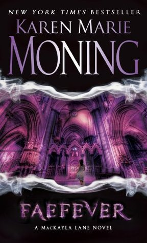 Review: Faefever by Karen Marie Moning