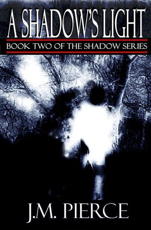 A Shadow's Light (The Shadow Series, #2)