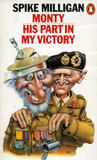 Monty: His Part In My Victory (War Memoirs, #3)