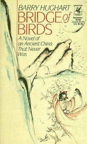 Bridge of Birds: A Novel of an Ancient China That Never Was (The Chronicles of Master Li and Number Ten Ox, #1)