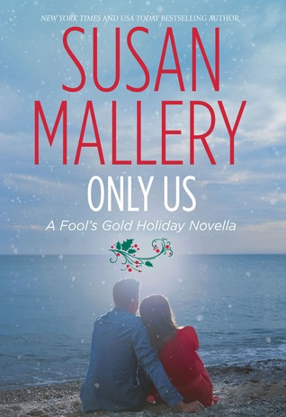 Only Us (Fool's Gold, #6.1)