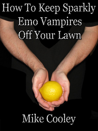How To Keep Sparkly Emo Vampires Off Your Lawn (2000)