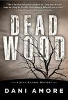 Dead Wood (John Rockne Mysteries #1)