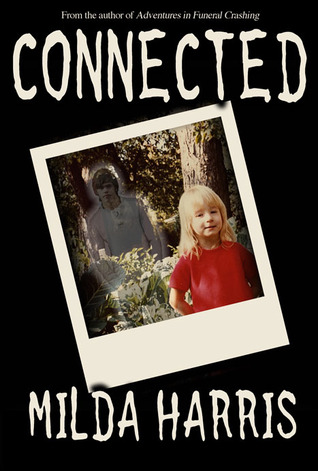 Connected  by  Milda Harris