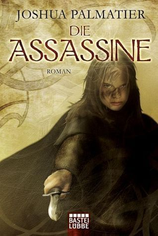 Die Assassine (Throne of Amenkor, #1)
