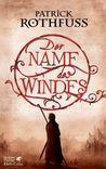 Der Name des Windes (Die Königsmörder-Chronik, #1)