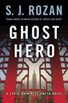Ghost Hero (Lydia Chin & Bill Smith #11)