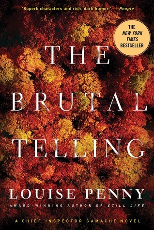 Book Review: Louise Penny's The Brutal Telling