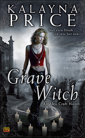 Review: Grave Witch by Kalayna Price (@jessicadhaluska)